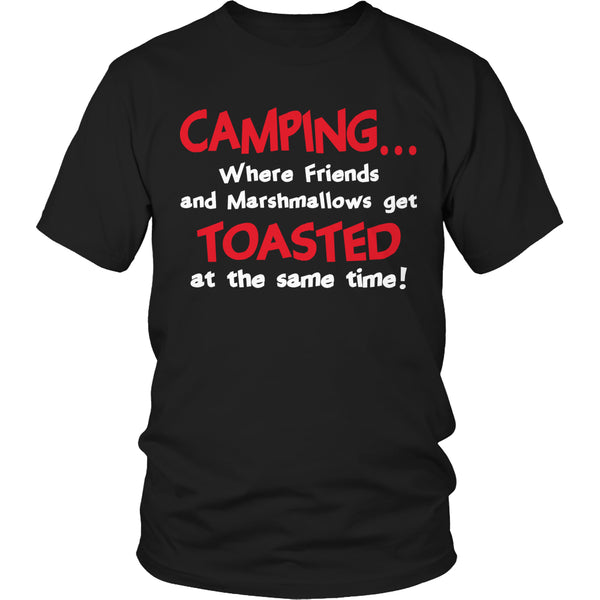 T-shirt - Limited Edition T-shirt Hoodie - Camping When Friends And Marshmallows Get Toasted At The Same Time
