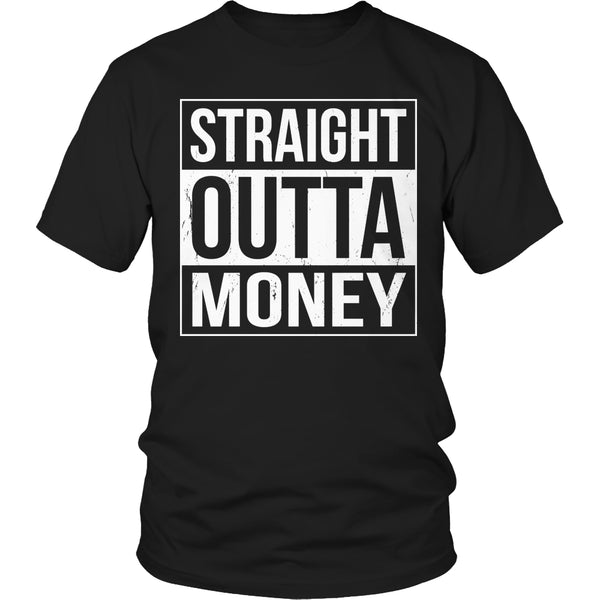 Limited Edition T-shirt Hoodie - Straight Outta Money - Unisex Shirt / Black / S - My Revolutional Shop - 1