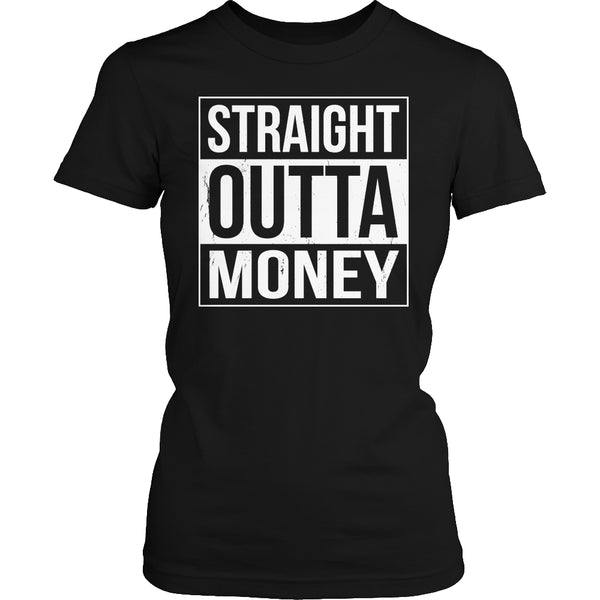 Limited Edition T-shirt Hoodie - Straight Outta Money - Womens Shirt / Black / S - My Revolutional Shop - 2
