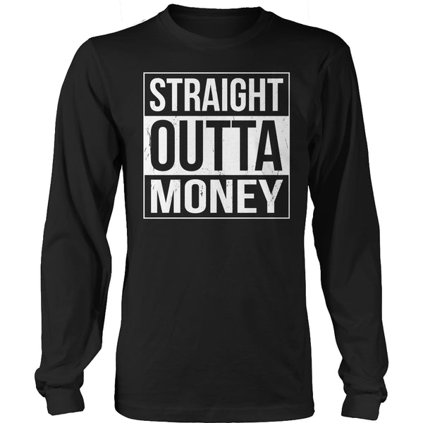 Limited Edition T-shirt Hoodie - Straight Outta Money - Long Sleeve / Black / S - My Revolutional Shop - 3
