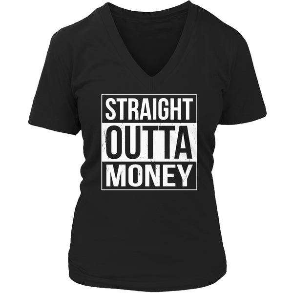 Limited Edition T-shirt Hoodie - Straight Outta Money - Womens V-Neck / Black / S - My Revolutional Shop - 5