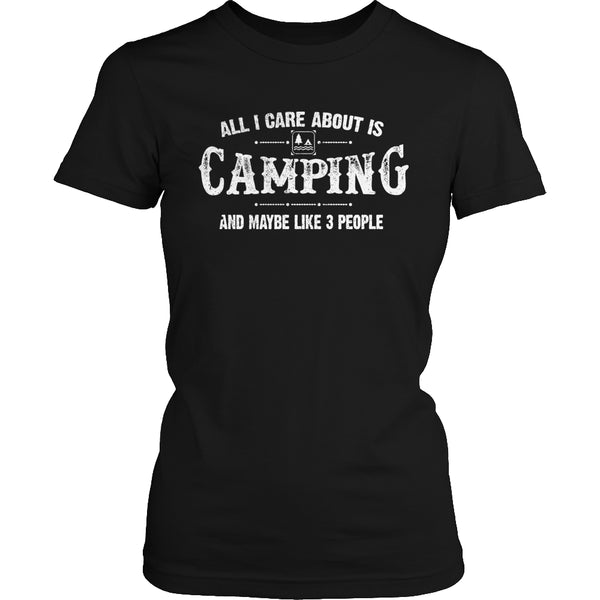 Limited Edition T-shirt Hoodie - All I Care About Is Camping And Maybe Like 3 People - Womens Shirt / Black / S - My Revolutional Shop - 2