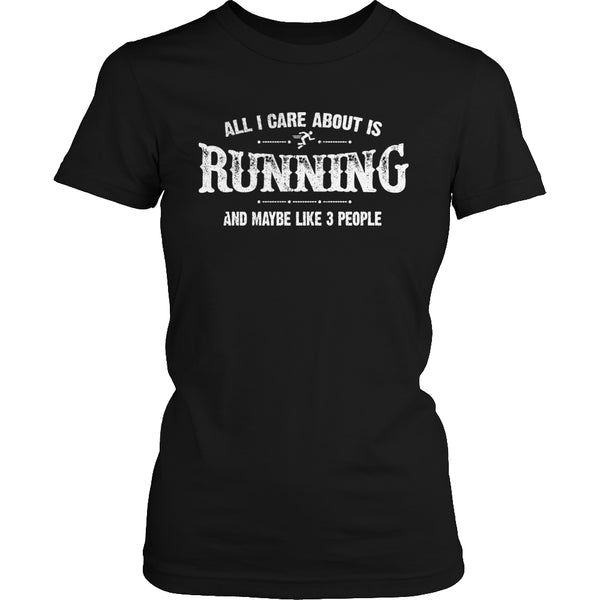 Limited Edition T-shirt Hoodie - All I Care About Is Running And Maybe Like 3 People - Womens Shirt / Black / S - My Revolutional Shop - 2