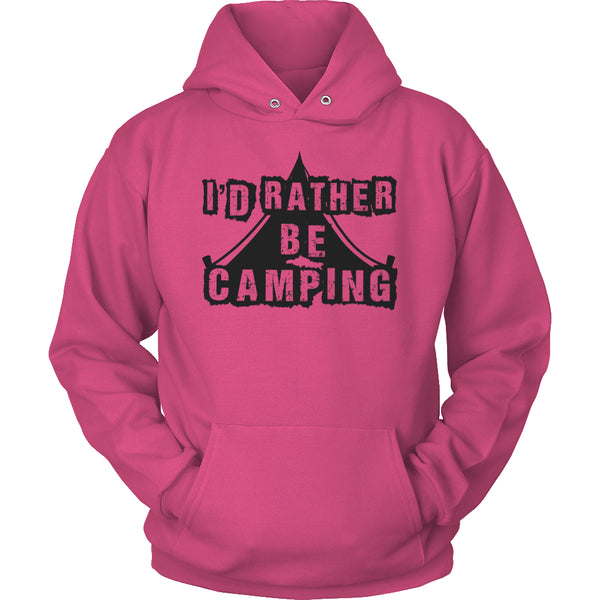 Limited Edition T-shirt Hoodie - I'd Rather Be Camping -  - My Revolutional Shop - 19