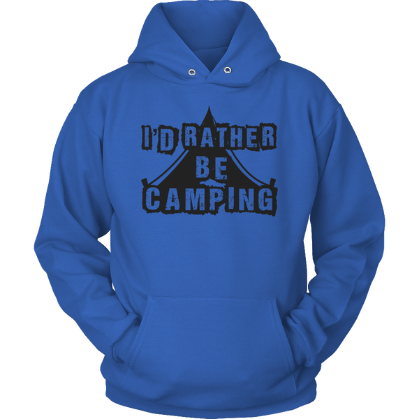 Limited Edition T-shirt Hoodie - I'd Rather Be Camping -  - My Revolutional Shop - 20