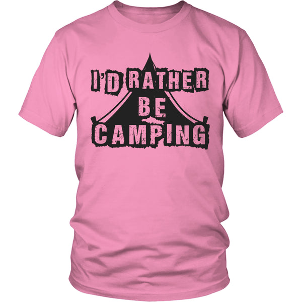 Limited Edition T-shirt Hoodie - I'd Rather Be Camping - Unisex Shirt / Pink / S - My Revolutional Shop - 3