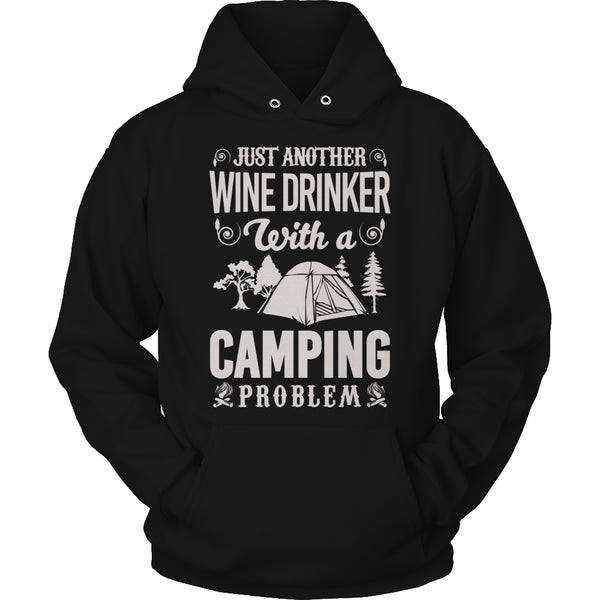 Limited Edition t-shirt Hoodie - Just Another Wine Drinker With A Camping Problem - Hoodie / Black / S - My Revolutional Shop - 4