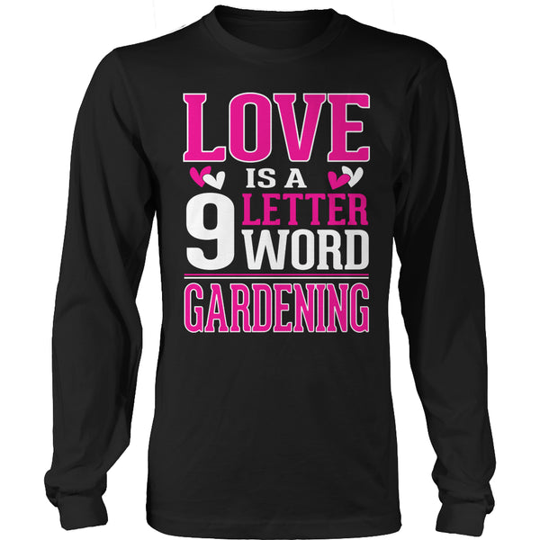 Limited Edition T-shirt Hoodie - Love is  9 letter word Gardening - Long Sleeve / Black / S - My Revolutional Shop - 4