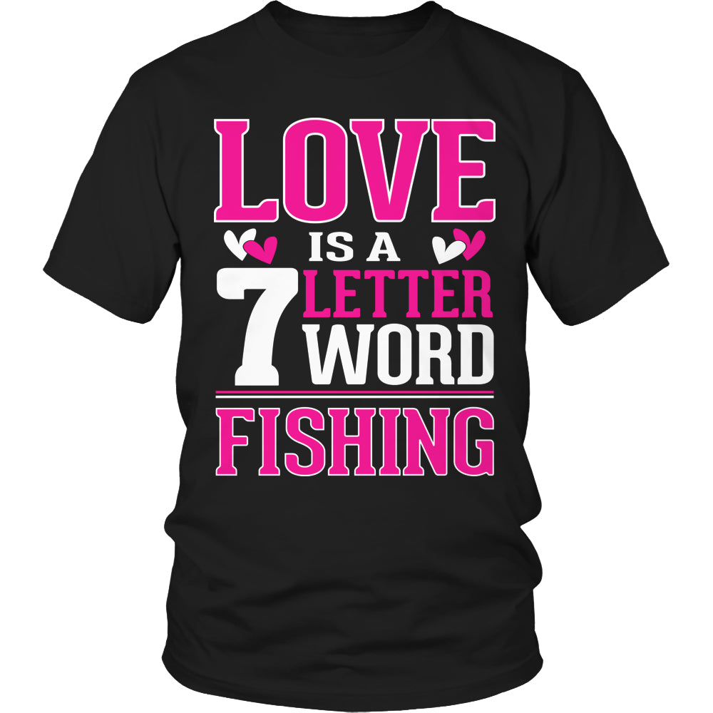 Limited Edition T-shirt Hoodie - Love is a 7 letter word Fishing - Unisex Shirt / Black / S - My Revolutional Shop - 1