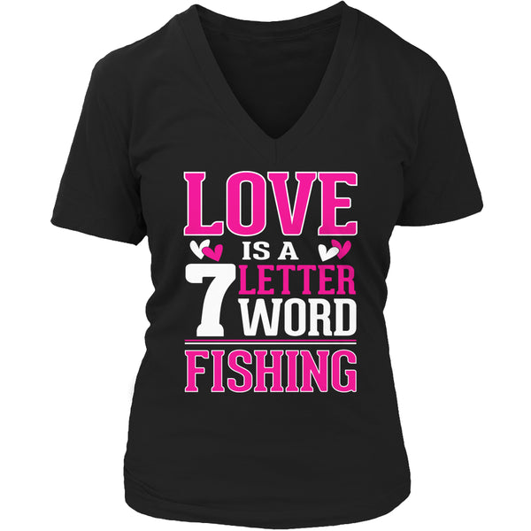 Limited Edition T-shirt Hoodie - Love is a 7 letter word Fishing - Womens V-Neck / Black / S - My Revolutional Shop - 3