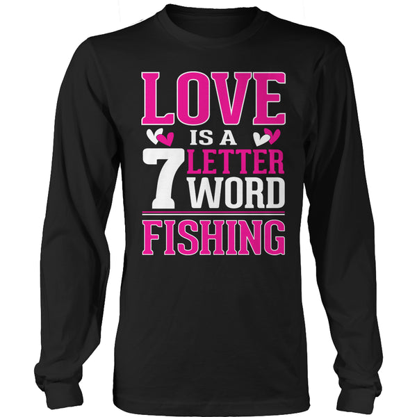Limited Edition T-shirt Hoodie - Love is a 7 letter word Fishing - Long Sleeve / Black / S - My Revolutional Shop - 4