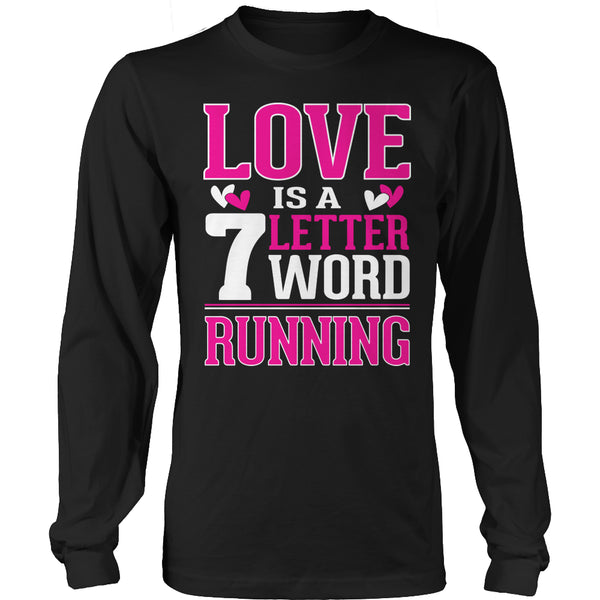 Limited Edition T-shirt Hoodie - Love is a 7 letter word Running - Long Sleeve / Black / S - My Revolutional Shop - 4
