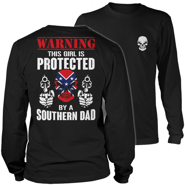 Limited Edition T-shirt Hoodie - Warning This Girl is Protected by a Southern Dad - Long Sleeve / Black / S - My Revolutional Shop - 3