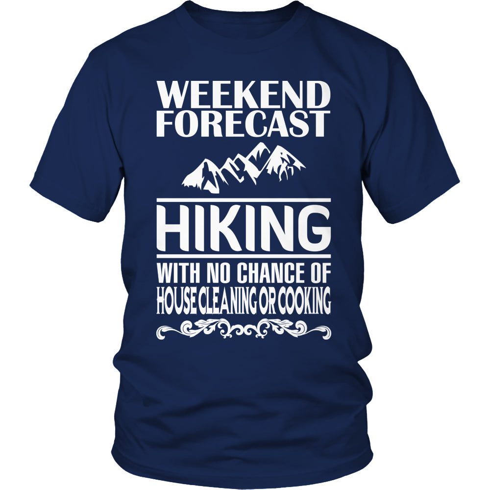 Limited Edition T-shirt Hoodie - Weekend Forecast Hiking - Unisex Shirt / Navy / S - My Revolutional Shop - 1