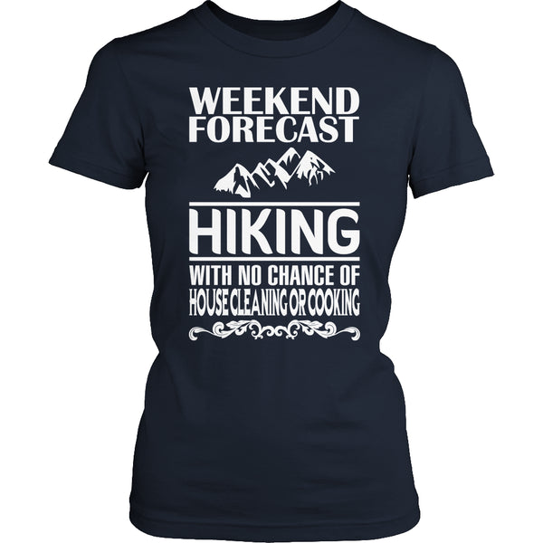Limited Edition T-shirt Hoodie - Weekend Forecast Hiking - Womens Shirt / Navy / S - My Revolutional Shop - 4