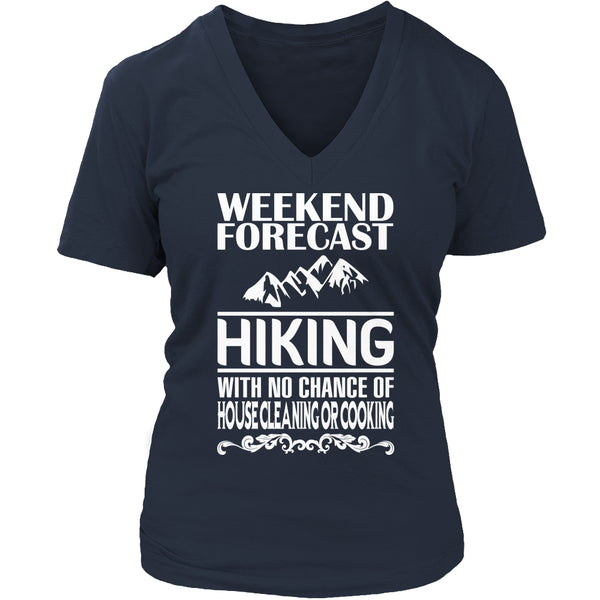 Limited Edition T-shirt Hoodie - Weekend Forecast Hiking - Womens V-Neck / Navy / S - My Revolutional Shop - 5