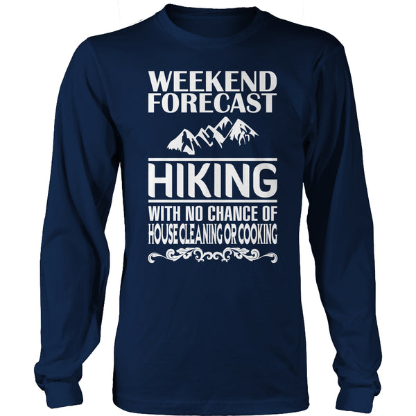 Limited Edition T-shirt Hoodie - Weekend Forecast Hiking - Long Sleeve / Navy / S - My Revolutional Shop - 7