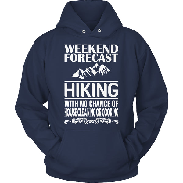 Limited Edition T-shirt Hoodie - Weekend Forecast Hiking - Hoodie / Navy / S - My Revolutional Shop - 9