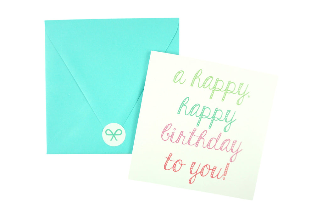 A Happy Happy Birthday to You Birthday Card