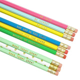 Engraved Pencils Set in Be Silly Be Honest Be Kind Make Today Great and Believe in Yourself