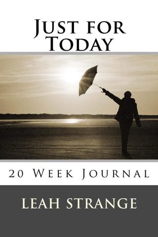 Just For Today Journal, 20 Weeks