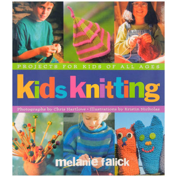 Kids Knitting How To Book by Melanie Falick | Bella Luna Toys