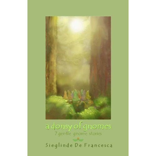 A Donsy of Gnomes by Sieglinde De Francesca