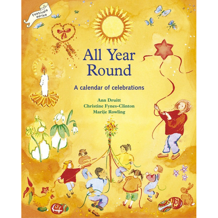 All Year Round: A Calendar of Celebrations
