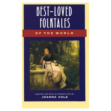 Best-Loved Folktales of the World - Joanna Cole - Bella Luna Toys