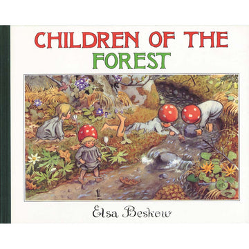 Children of the Forest, Picture Book by Elsa Beskow