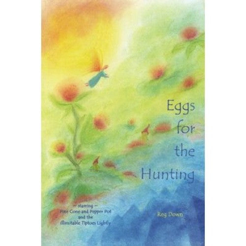 Eggs for the Hunting by Reg Down, Easter, Spring stories