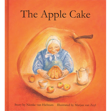 The Apple Cake by Nienke van Hichtum - Illustrated by Marjan van Zeyl - Bella Luna Toys - Picture Book