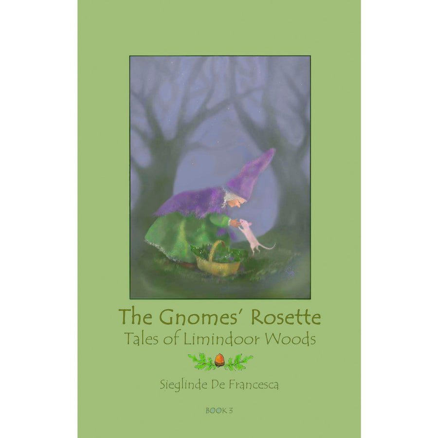 The Gnomes' Rosette by Sieglinde De Francesca