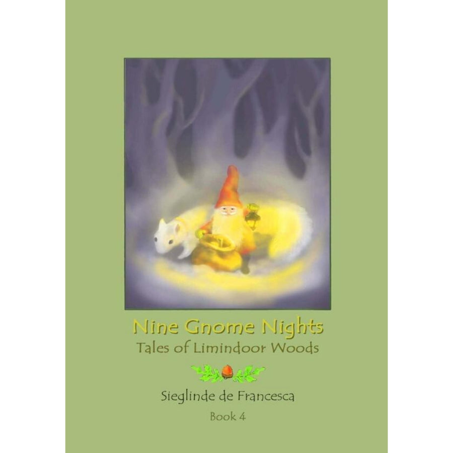 Nine Gnome Nights - Waldorf Children's Books - Sieglinde De Francesca