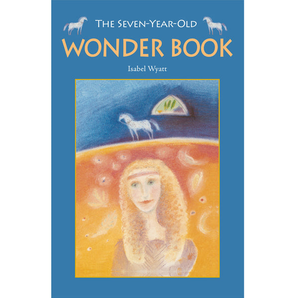 The Seven-Year-Old Wonder Book by Isabel Wyatt