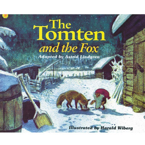 The Tomten and the Fox, Astrid Lindgren