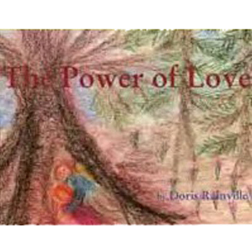 The Power of Love by Doris Rainville