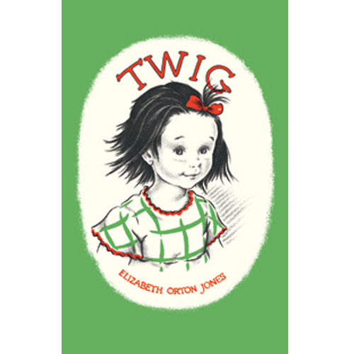 Twig by Elizabeth Orton Jones