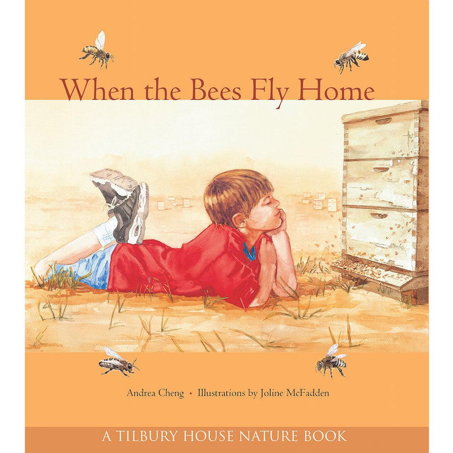 When the Bees Fly Home by Andrea Cheng