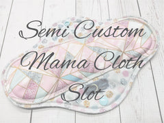 Semi Custom, Mama Cloth Bundle Custom Slot