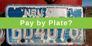 Pay By... Plate?