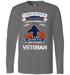 Veteran Earned With Blood Sweat & Tears Long Sleeve T-Shirt - Free Wear USA