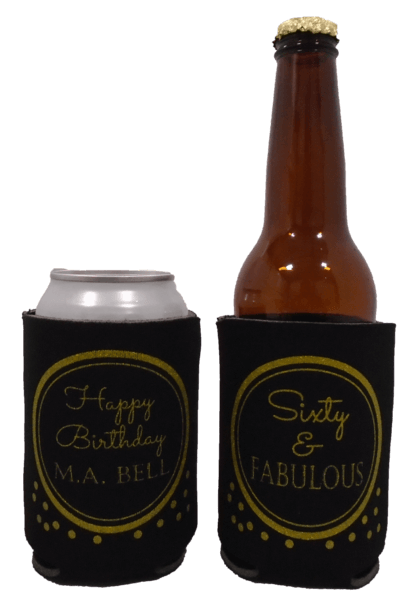 60 and fabulous Birthday koozie can coolers