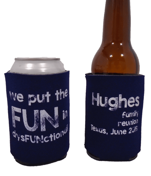 fun Family reunion koozie custom can coolers