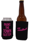 Paint the town glitter bachelorette Koozie can coolers