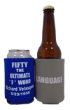 Fifty the ultimate F word koozie can coolers