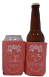 60 and fabulous Birthday koozie custom can coolers