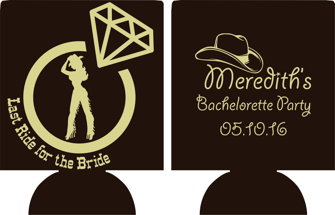 Country Bachelorette Koozies last ride for the bride