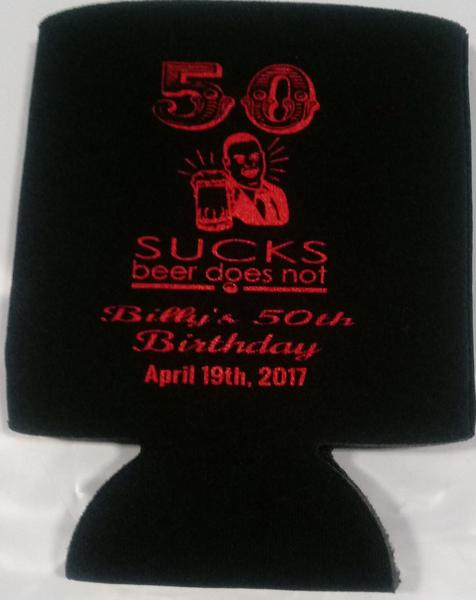 Custom 50 sucks beer does not Birthday Koozie can coolers