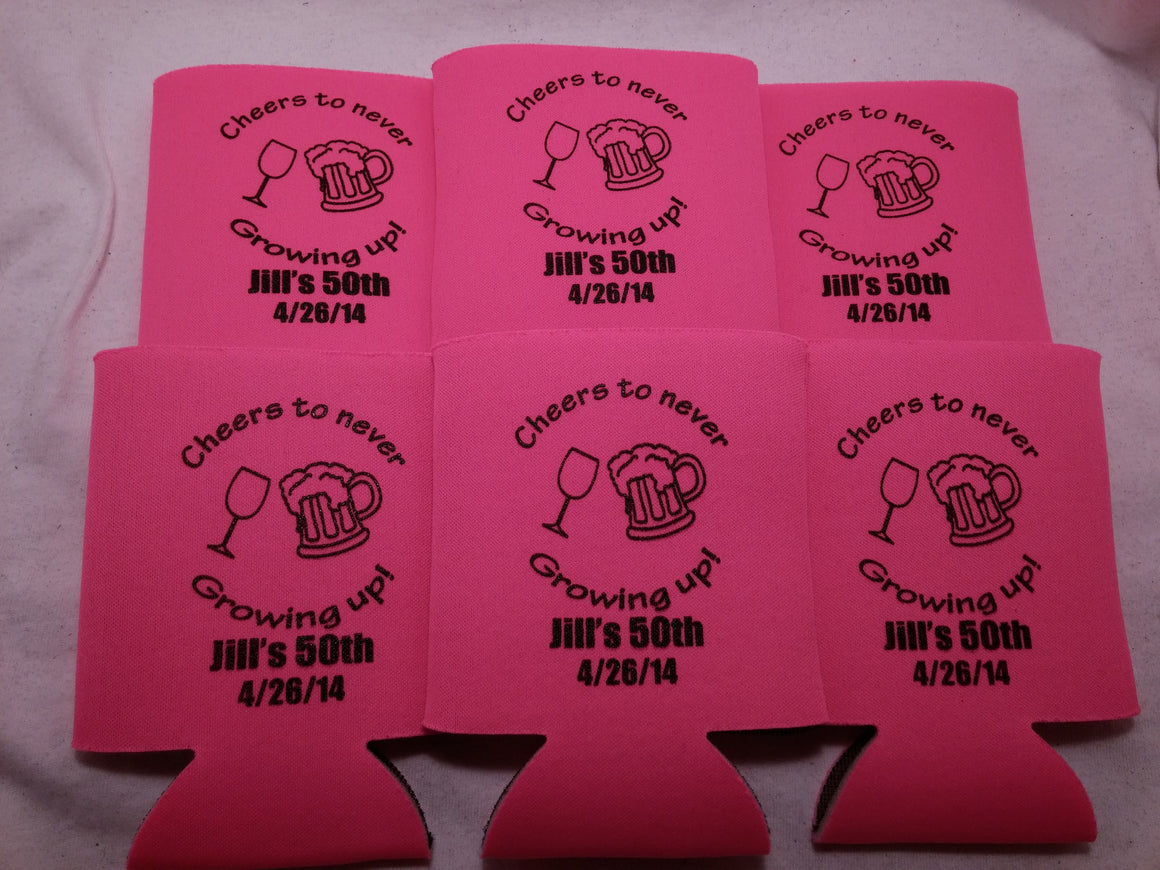 50th Birthday Koozies cheers to never growing up can coolers